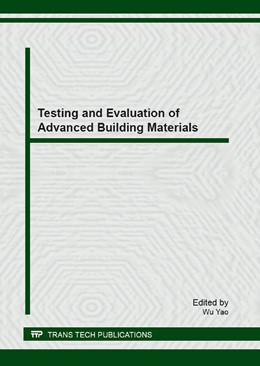 Abbildung von Yao | Testing and Evaluation of Advanced Building Materials | 2013 | Selected, peer reviewed papers... | Volume 539