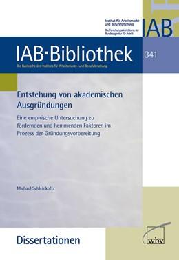 Abbildung von Schleinkofer   Entstehung von akademischen Ausgründungen   2013   Eine empirische Untersuchung z...   341
