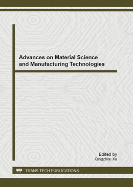 Abbildung von Xu | Advances on Material Science and Manufacturing Technologies | 2013 | Selected, peer reviewed papers... | Volume 621