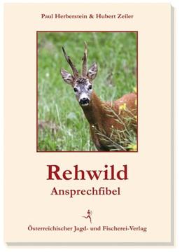 Abbildung von Zeiler / Herberstein   Rehwild-Ansprechfibel   2., überarbeitete Auflage   2013