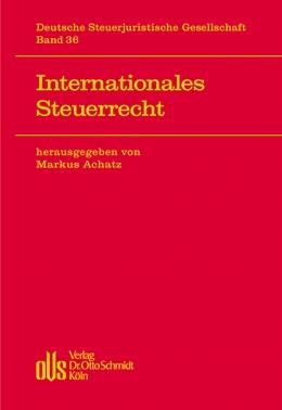 Abbildung von Achatz ( Hrsg.) | Internationales Steuerrecht | 1. Auflage | 2013 | beck-shop.de