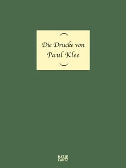 Abbildung von Die Drucke von Paul Klee   2013