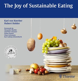 Abbildung von Hohler / von Koerber | The Joy of Sustainable Eating | 2013