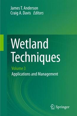 Abbildung von Anderson / Davis   Wetland Techniques   2013   Volume 3: Applications and Man...