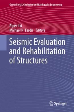 Abbildung von Ilki / Fardis | Seismic Evaluation and Rehabilitation of Structures | 2013 | 26
