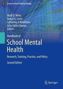 Abbildung von Weist / Lever / Bradshaw / Owens | Handbook of School Mental Health | 2013 | Research, Training, Practice, ...