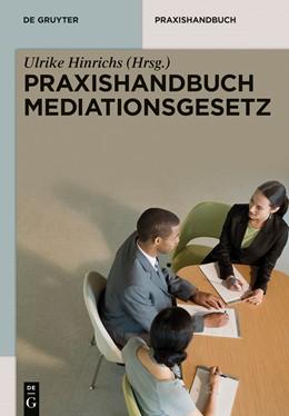 Abbildung von Hinrichs (Hrsg.) | Praxishandbuch Mediationsgesetz | 2014