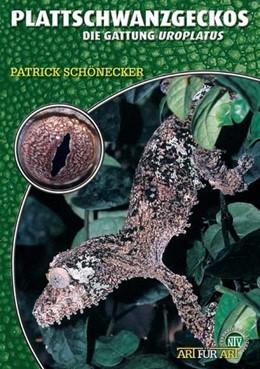 Abbildung von Schönecker | Plattschwanzgeckos | 2004 | Uroplatus