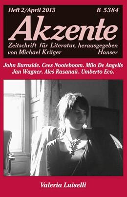 Abbildung von Akzente 2 / 2013 | 2013 | Valeria Luiselli