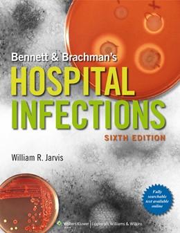 Abbildung von Jarvis | Bennett & Brachman's Hospital Infections | 2013