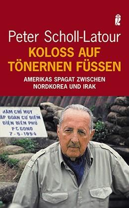 Abbildung von Scholl-Latour | Koloß auf tönernen Füßen | 2006 | Amerikas Spagat zwischen Nordk...