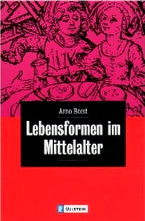 Lebensformen im Mittelalter | Borst, 1997 | Buch (Cover)