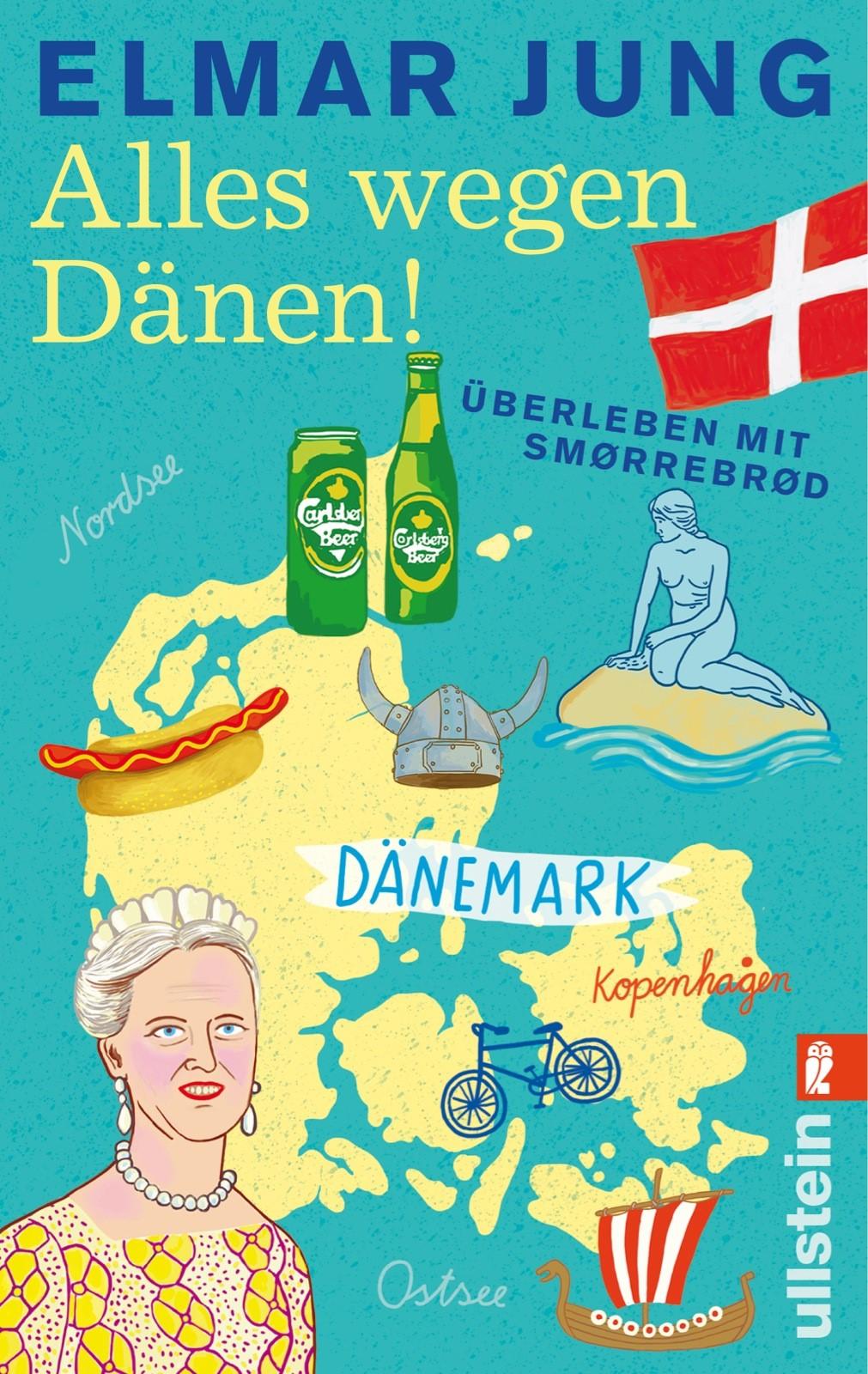 Alles wegen Dänen! | Jung, 2013 | Buch (Cover)