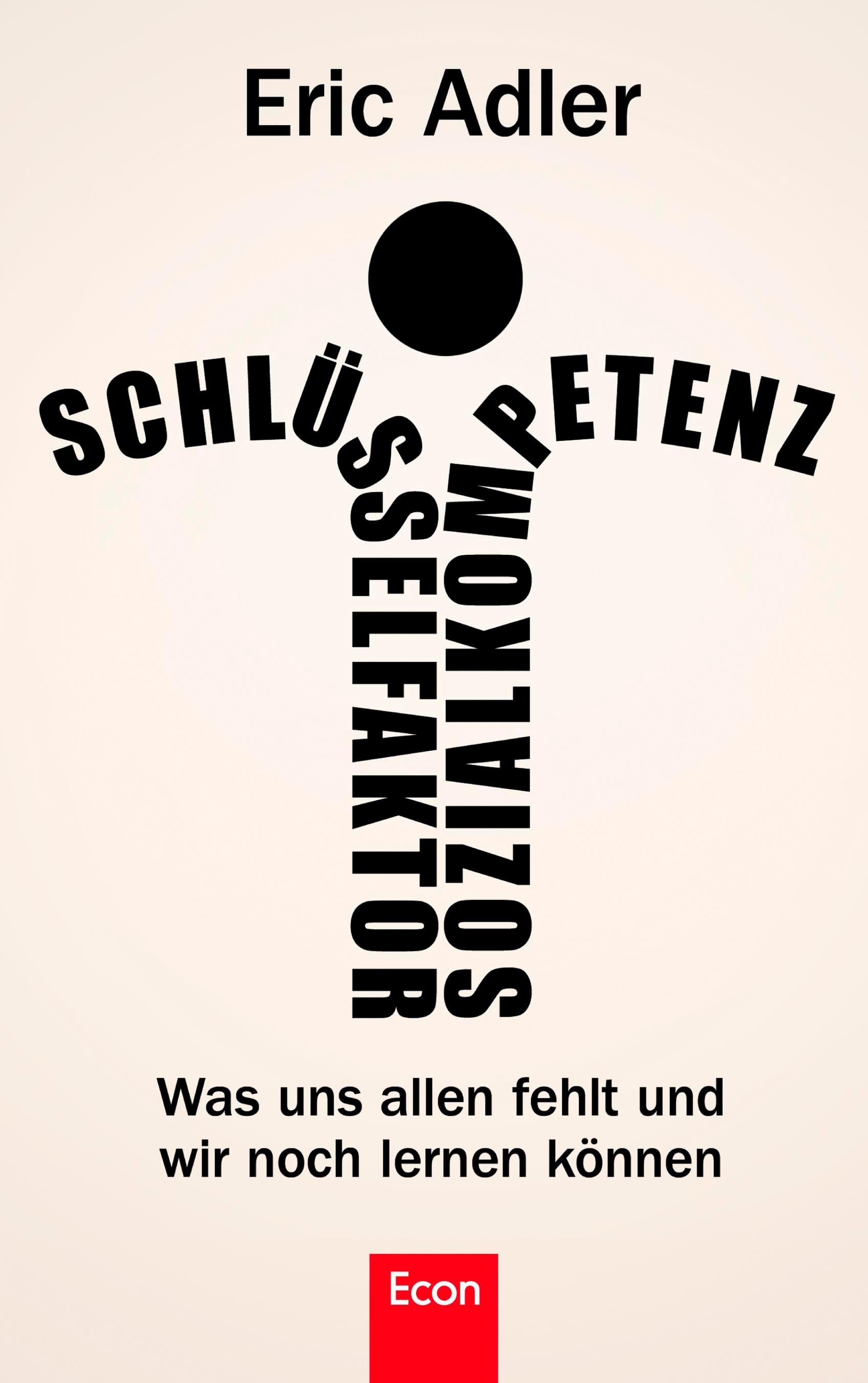Abbildung von Adler | Schlüsselfaktor Sozialkompetenz | 2012