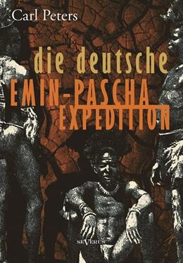 Abbildung von Peters | Die deutsche Emin-Pascha-Expedition | 2013