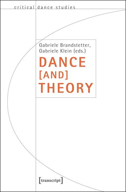 Abbildung von Brandstetter | Dance [and] Theory | 2012