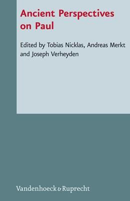 Abbildung von Merkt / Nicklas / Verheyden | Ancient Perspectives on Paul | 2013 | Band 102