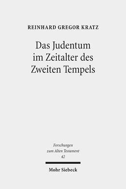 Abbildung von Kratz | Das Judentum im Zeitalter des Zweiten Tempels | 2., durchges. u. überarb. A. | 2013 | Kleine Schriften I | 42