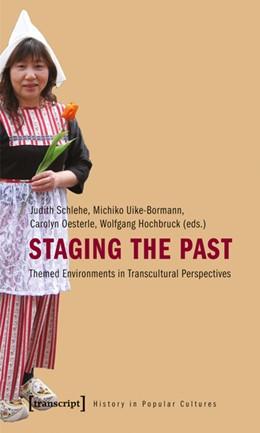 Abbildung von Schlehe / Uike-Bormann   Staging the Past   1. Auflage   2010   2   beck-shop.de