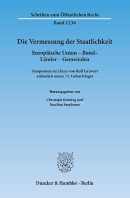 Abbildung von Brüning / Suerbaum | Die Vermessung der Staatlichkeit | 1. Auflage 2013 | 2013 | Europäische Union – Bund – Län... | 1236