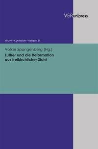 Abbildung von Spangenberg   Luther und die Reformation aus freikirchlicher Sicht   2013