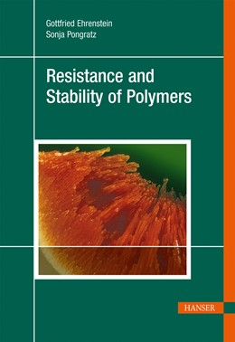 Abbildung von Ehrenstein / Pongratz | Resistance and Stability of Polymers | 2013