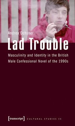 Abbildung von Ochsner   Lad Trouble   2009   Masculinity and Identity in th...   35