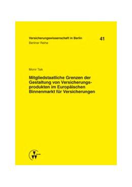 Abbildung von Taik | Mitgliedstaatliche Grenzen der Gestaltung von Versicherungsprodukten im Europäischen Binnenmarkt für Versicherungen | 1. Auflage | 2013 | 41 | beck-shop.de