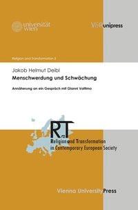 Abbildung von Deibl | Menschwerdung und Schwächung | 2013