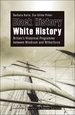 Abbildung von Korte / Pirker | Black History - White History | 1. Auflage | 2011 | 5 | beck-shop.de