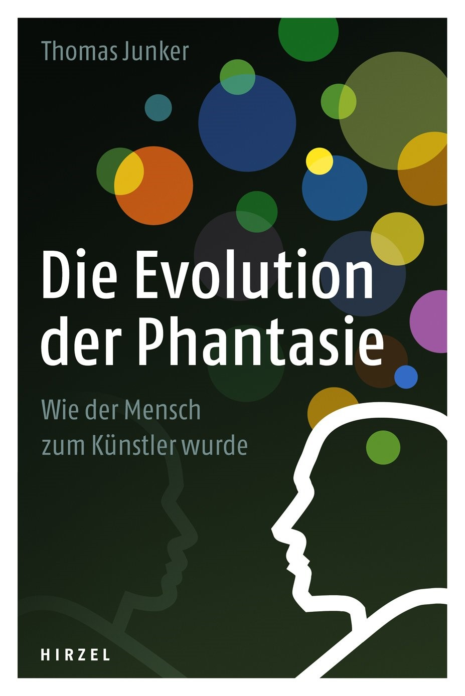 Die Evolution der Phantasie | Junker, 2013 | Buch (Cover)