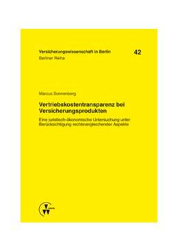 Abbildung von Armbrüster / Baumann / Gründl / Schirmer / Schwintowski / Zschockelt | Vertriebskostentransparenz bei Versicherungsprodukten | 2013 | Eine juristisch-ökonomische Un... | 042