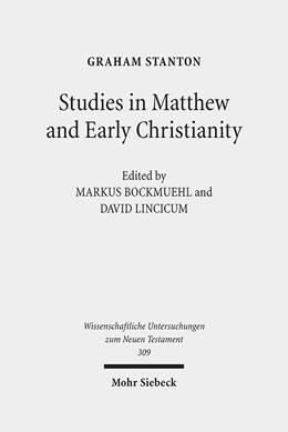 Abbildung von Bockmuehl / Stanton / Lincicum | Studies in Matthew and Early Christianity | 2013 | 309
