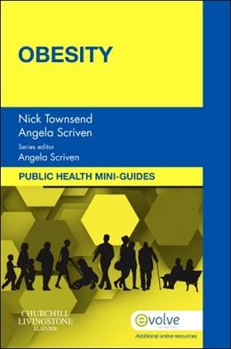 Abbildung von Townsend / Scriven | Public Health Mini-Guides: Obesity | 2014