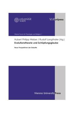 Abbildung von Weber / Langthaler   Evolutionstheorie und Schöpfungsglaube   1. Auflage   2013   beck-shop.de