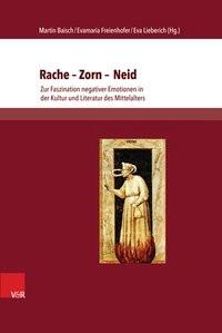 Abbildung von Baisch / Freienhofer / Lieberich | Rache – Zorn – Neid | 2014