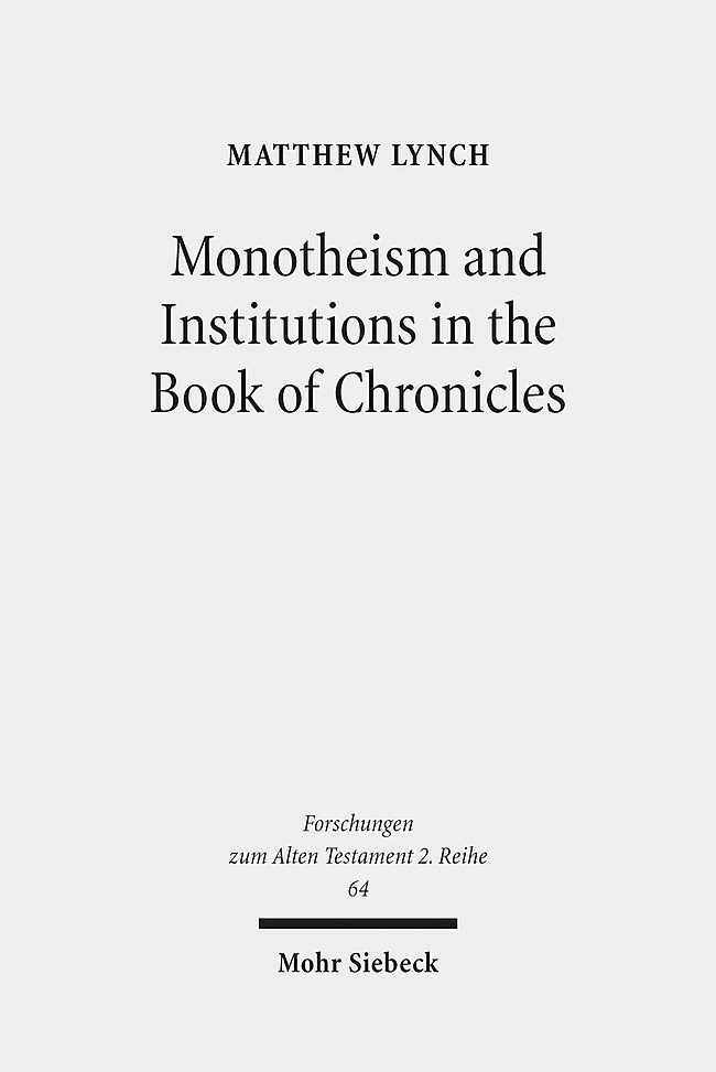 Abbildung von Lynch | Monotheism and Institutions in the Book of Chronicles | 2014