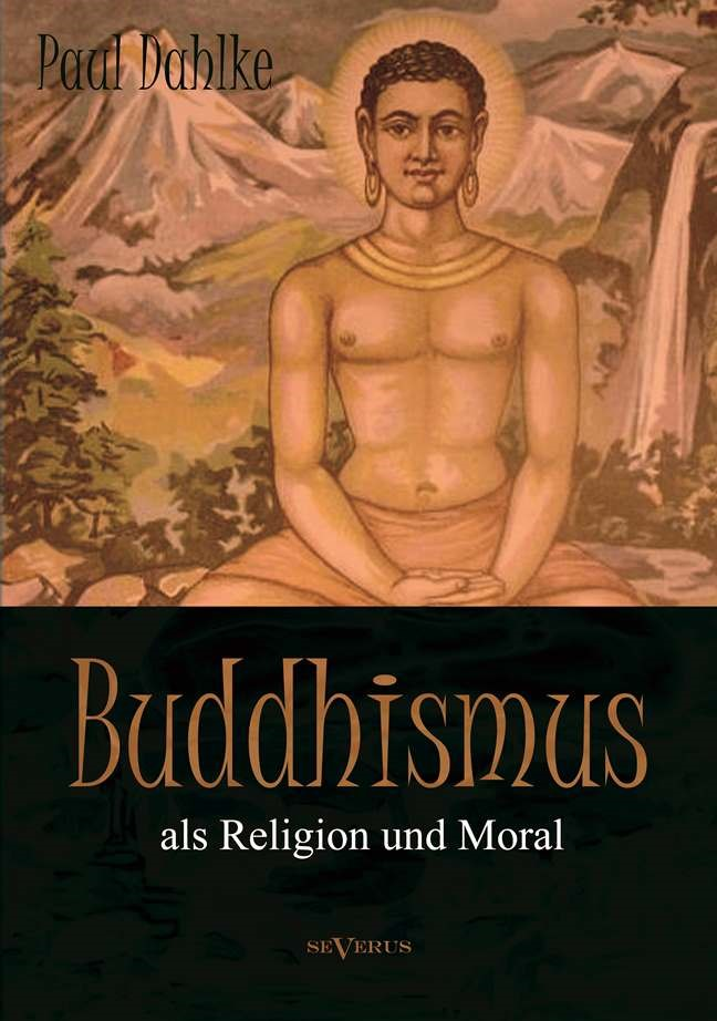 Abbildung von Dahlke   Buddhismus als Religion und Moral   2013
