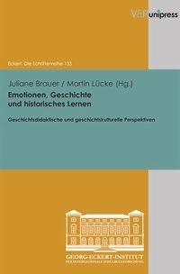 Emotionen, Geschichte und historisches Lernen | Brauer / Lücke, 2013 | Buch (Cover)