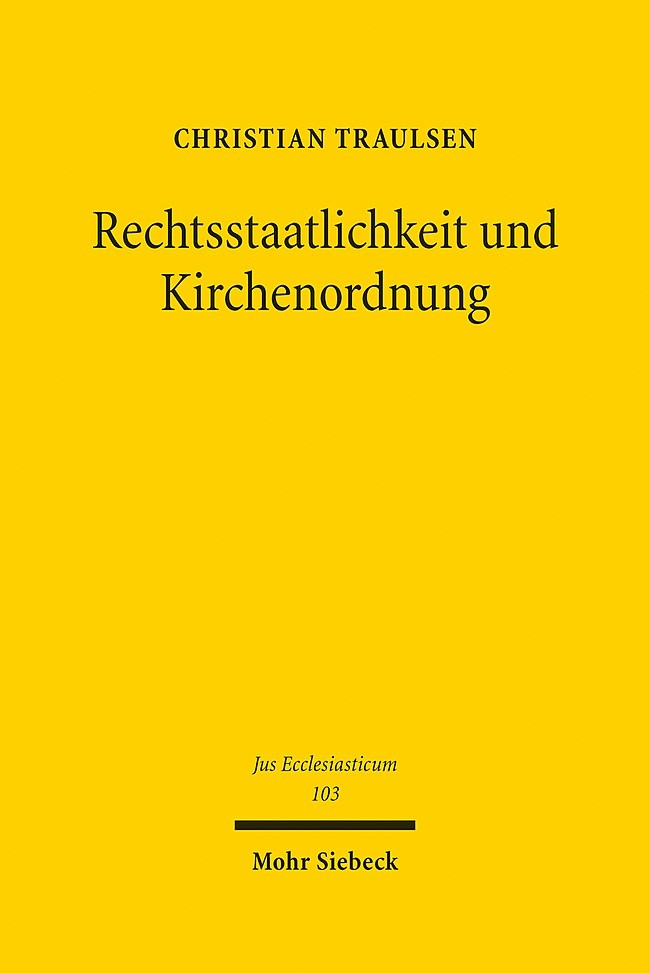 Abbildung von Traulsen | Rechtsstaatlichkeit und Kirchenordnung | 2013