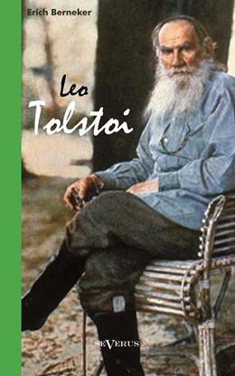 Abbildung von Berneker | Leo Tolstoi. Biographie | 2013 | Aus Fraktur übertragen