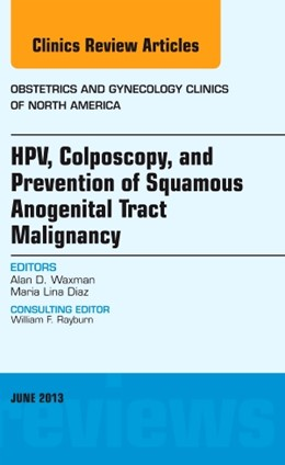 Abbildung von Waxman / Diaz | HPV, Colposcopy, and Prevention of Squamous Anogenital Tract Malignancy, An Issue of Obstetric and Gynecology Clinics | 2013 | 40-2