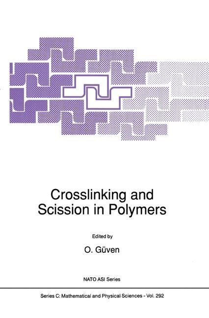 Abbildung von Güven | Crosslinking and Scission in Polymers | 1990