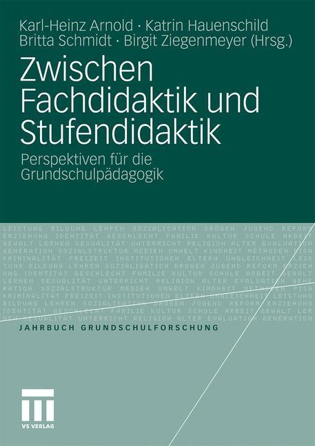 Abbildung von Arnold / Hauenschild / Schmidt / Ziegenmeyer | Zwischen Fachdidaktik und Stufendidaktik | 2010