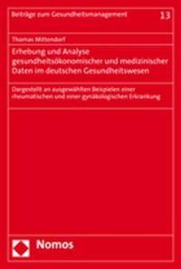 Abbildung von Mittendorf | Erhebung und Analyse gesundheitsökonomischer und medizinischer Daten im deutschen Gesundheitswesen | 2006