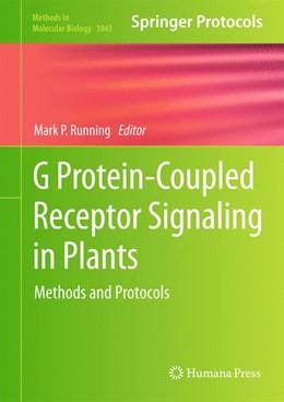 Abbildung von Running | G Protein-Coupled Receptor Signaling in Plants | 1. Auflage | 2013 | 1043 | beck-shop.de