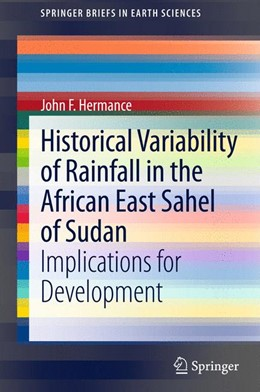Abbildung von Hermance | Historical Variability of Rainfall in the African East Sahel of Sudan | 2013