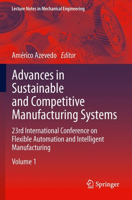 Abbildung von Azevedo | Advances in Sustainable and Competitive Manufacturing Systems | 2013