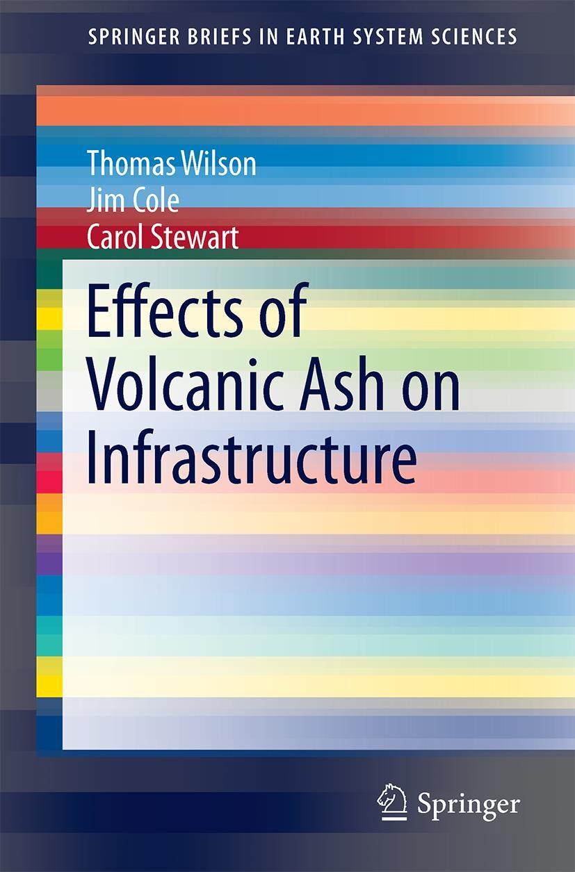 Abbildung von Wilson / Cole / Stewart | Effects of Volcanic Ash on Infrastructure | 1st ed. 2020 | 2020