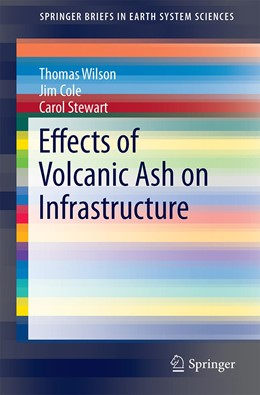 Abbildung von Wilson / Cole / Stewart | Effects of Volcanic Ash on Infrastructure | 1st ed. 2021 | 2020